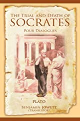 The Trial and Death of Socrates: Four Dialogues Paperback
