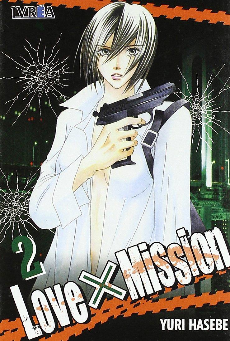 Love X Mission 2 (Spanish Edition) PDF