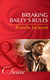 Breaking Bailey's Rules (Mills & Boon Desire) (The Westmorelands, Book 29)