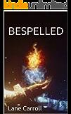 BESPELLED (Soul Songs Book 1)