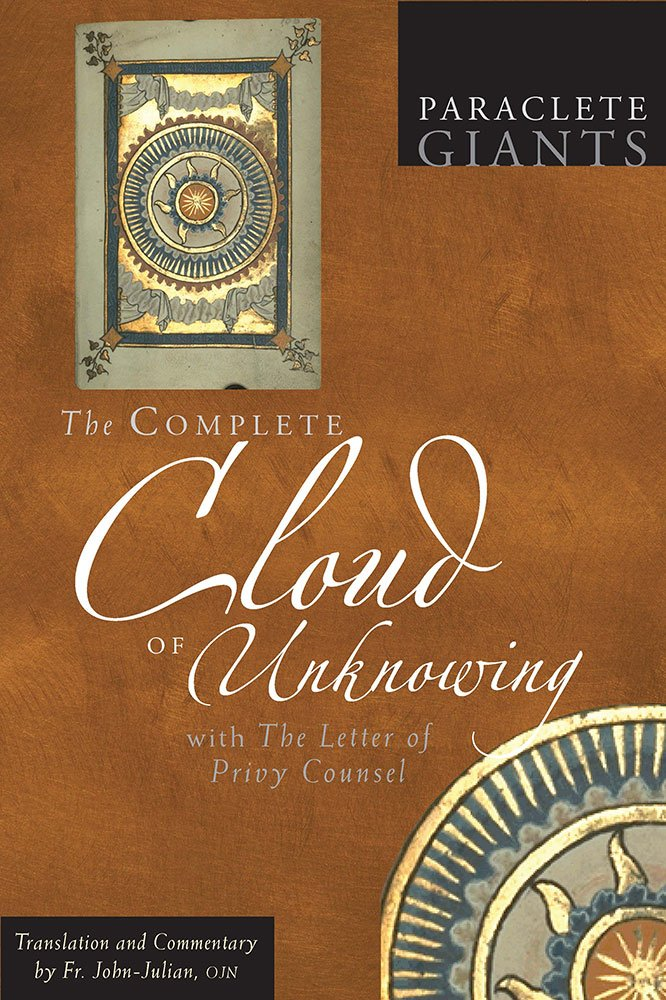 The Complete Cloud of Unknowing: With The Letter of Privy Counsel (Paraclete Giants) PDF