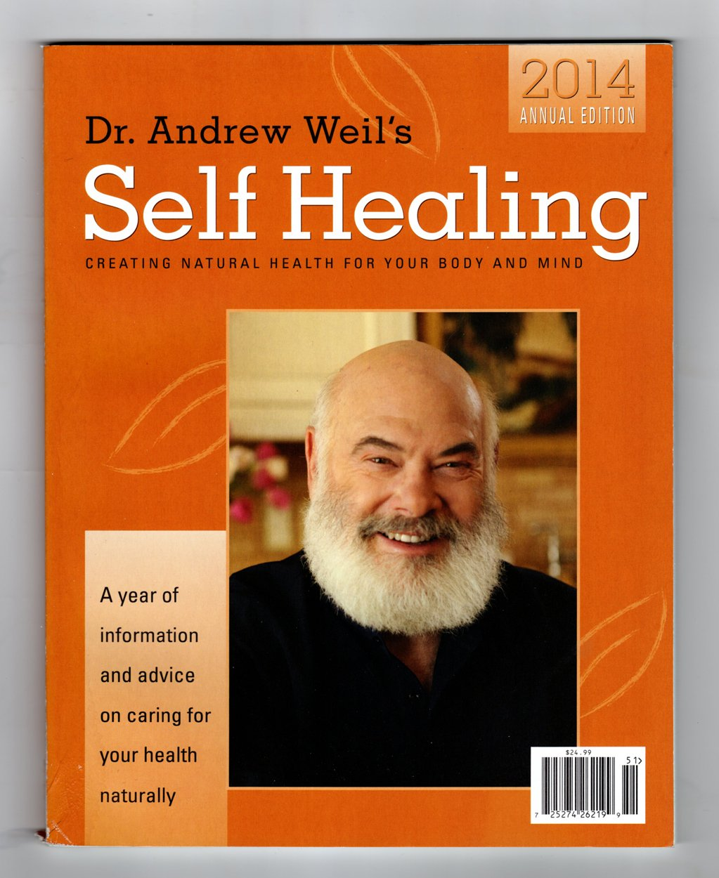 Dr Andrew Weil's Self Healing - 2014 Annual Edition - Creating Natural Health for your Body and Mind. pdf