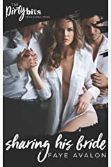 Sharing His Bride: A Sexy Menage Romance Kindle Edition