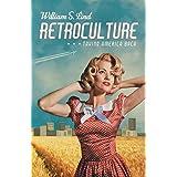 Retroculture: Taking America Back
