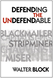 Defending the Undefendable (LvMI) (English Edition)