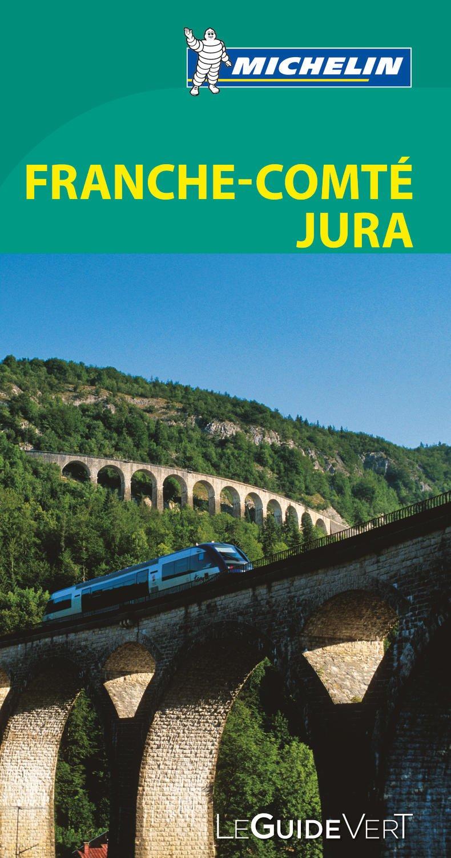 Amazonfr Le Guide Vert Franche Comté Jura Michelin