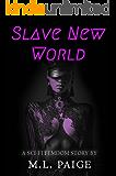 Slave New World: A Sci-Fi Femdom Story (English Edition)