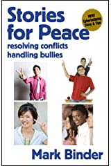 Stories for Peace - resolving conflicts / handling bullies Kindle Edition