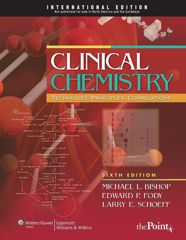 Read Online Clinical Chemistry: Techniques, Principles, Correlations pdf