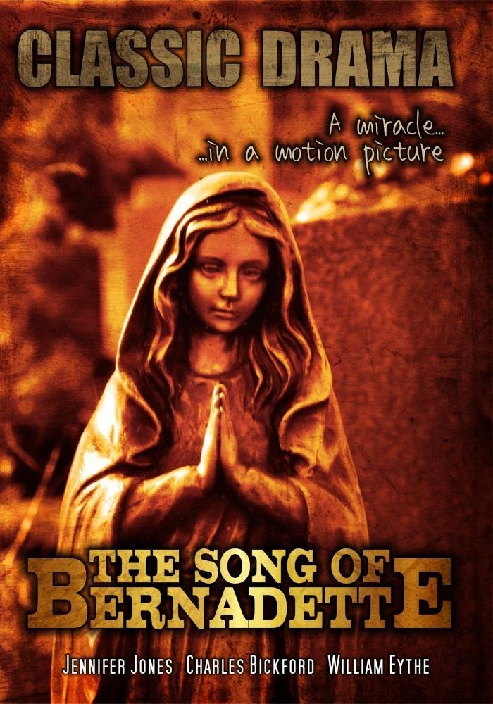 The Song of Bernadette: Classic Movie