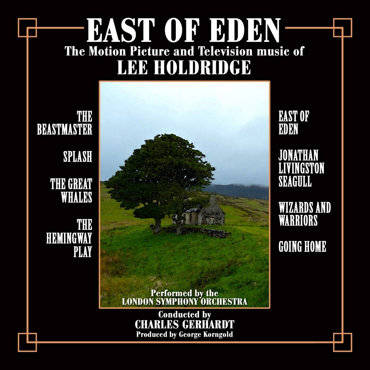 East of Eden: The Motion Picture and Television Music of Lee Holdridge