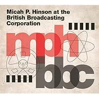 Micah P. Hinson - Micah P. Hinson At The British Broadcasting Co