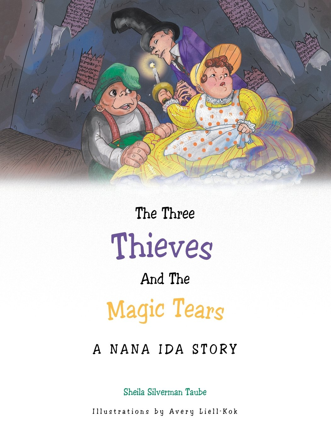 Download The Three Thieves and the Magic Tears: A Nana Ida Story pdf epub
