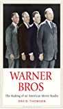 Warner Bros: The Making of an American Movie Studio (Jewish Lives)