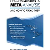 Common Mistakes in Meta-Analysis and How to Avoid Them