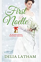 First Noelle: A Second-Chance Christmas Romance (Christmas Holiday Extravaganza) Kindle Edition