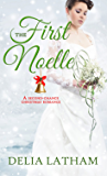 First Noelle: A Second-Chance Christmas Romance (Christmas Holiday Extravaganza)