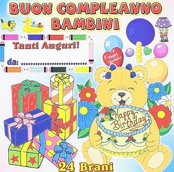 Buon Compleanno Bambini Artisti Vari Amazonde Musik