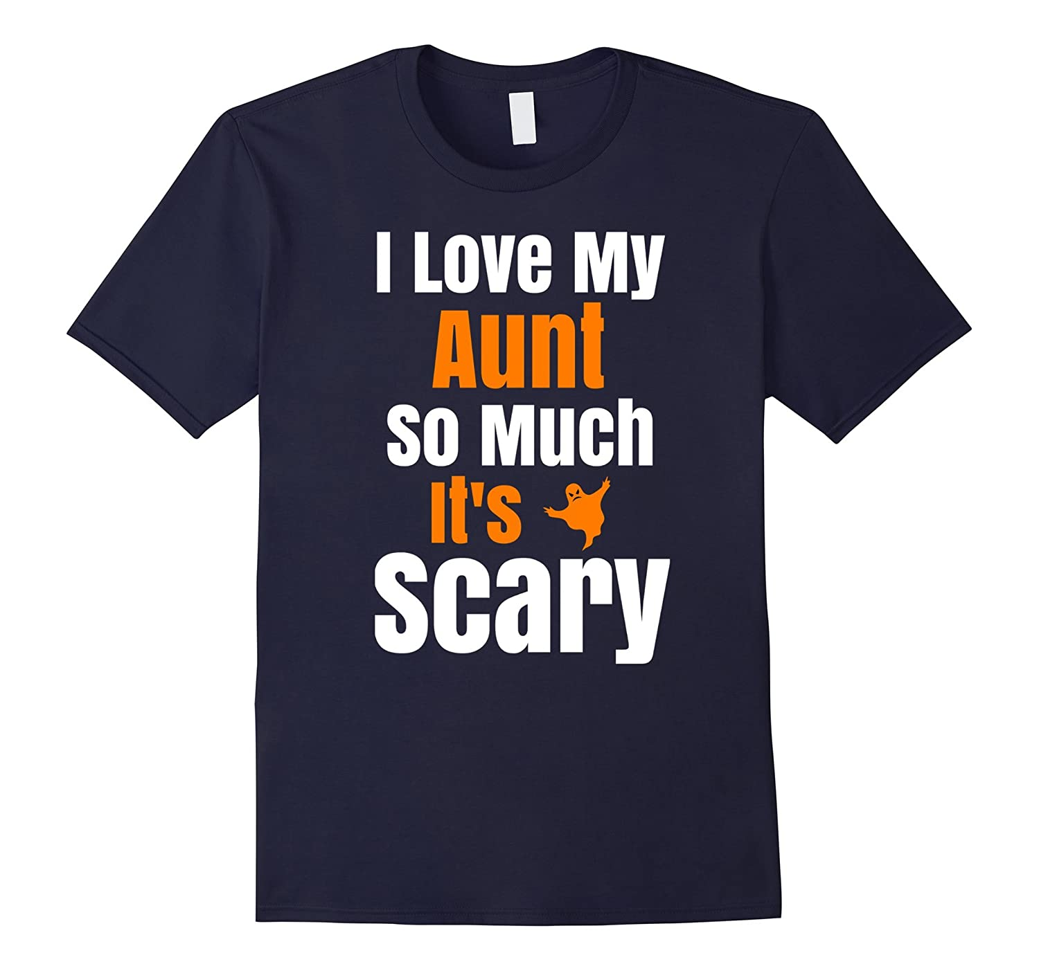 I Love My Aunt So Much Its Scary Funny Halloween T Shirt-FL