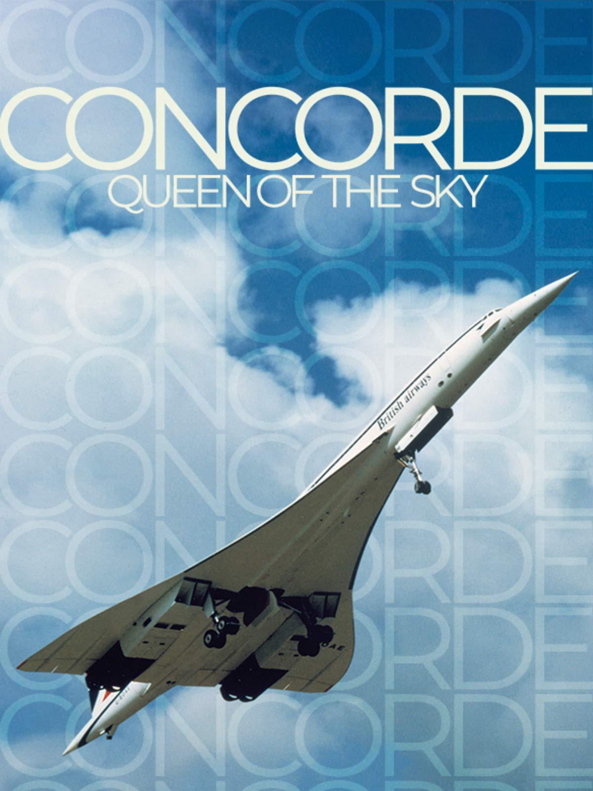 Concorde: Queen of the Sky