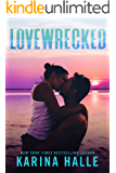 Lovewrecked: An Enemies-to-Lovers Standalone Romance
