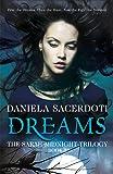 Dreams (Sarah Midnight Trilogy) (The Sarah Midnight Trilogy)