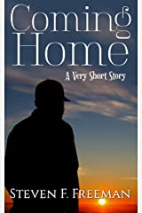 Coming Home: A Very Short Story Kindle Edition