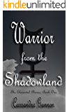 Warrior from the Shadowland (The Elemental Phases Book 1)