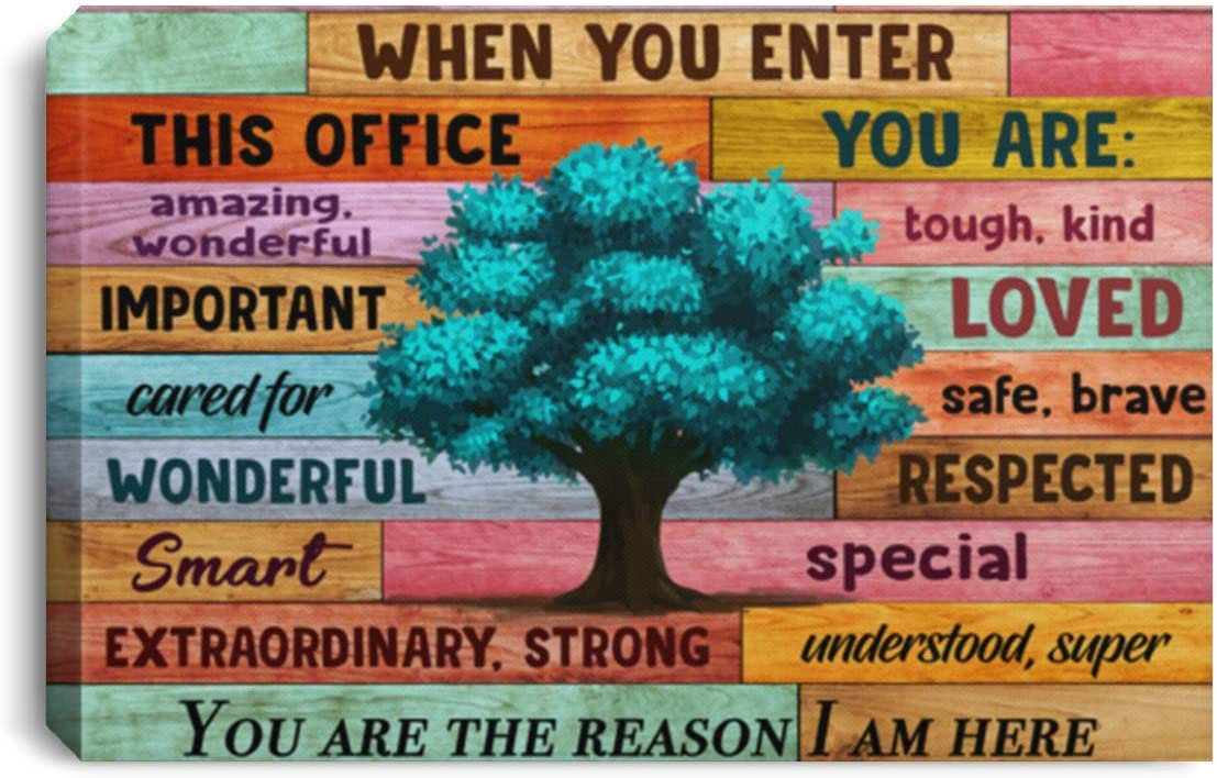 When You Enter This Office You Are Amazing Wonderful Tough Kind Print Canvas Office Inspiration Canvas