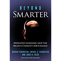 Beyond Smarter: Mediated Learning and the Brain's Capacity for Change (English Edition)