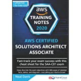 AWS Certified Solutions Architect Associate Training Notes 2019: Fast-track your exam success with the ultimate cheat sheet f