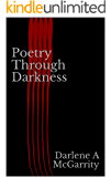 Poetry through Darkness