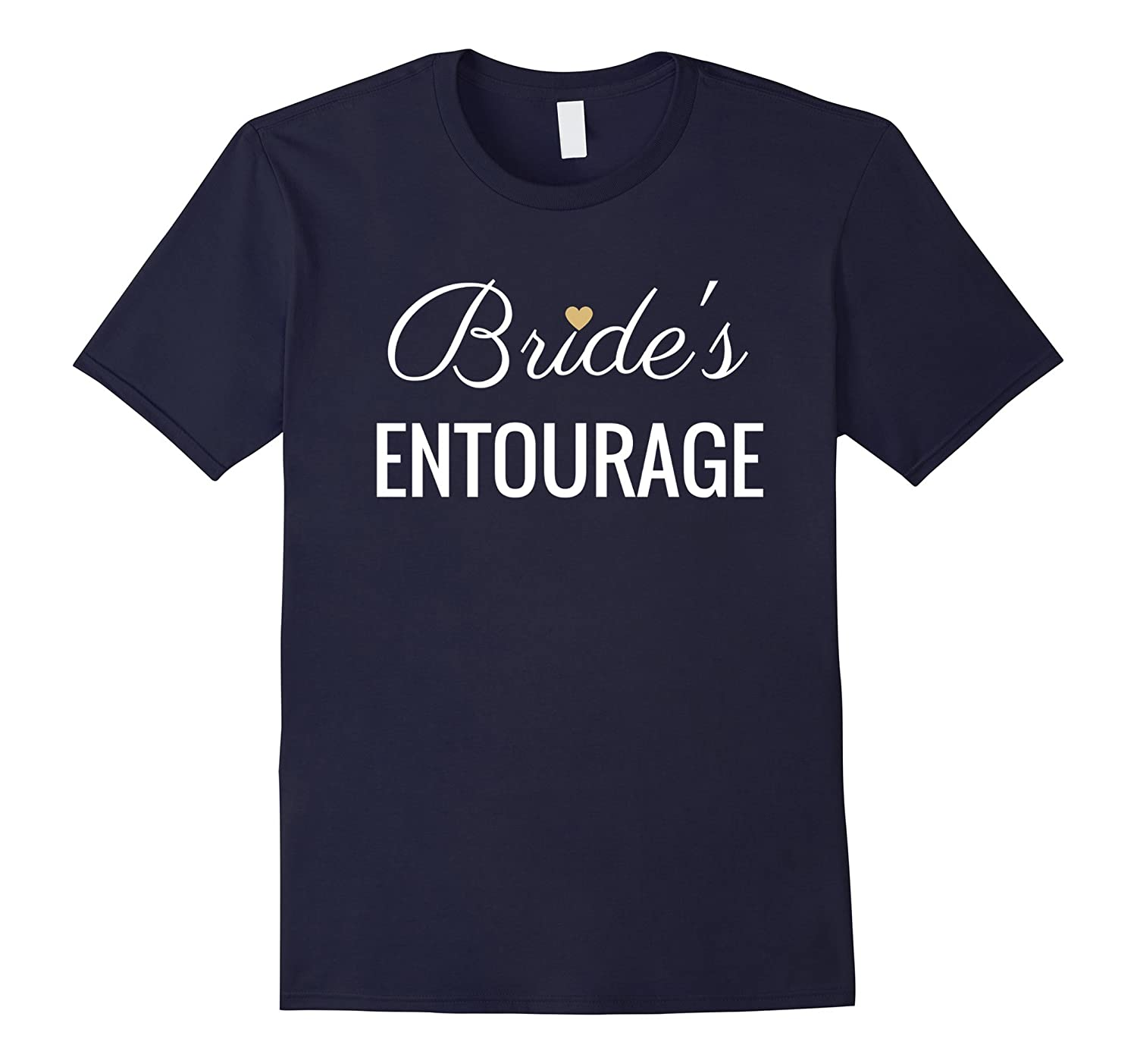 Brides Entourage T-Shirt White Text  Gold Heart Wedding-Vaci