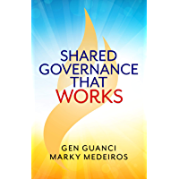 Shared Governance that Works