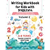 Writing Workbook for Kids with Dyslexia. 100 activities to improve writing and reading skills of dyslexic children. Black & W