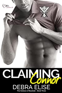 Claiming Connor (The Outlaws of Baseball Book 3)