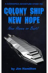 Colony Ship New Hope: New Haven or Bust Kindle Edition