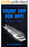 Colony Ship New Hope: New Haven or Bust