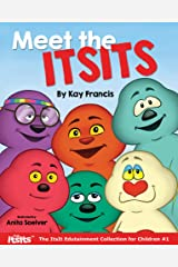 Meet The ItsIts (The ItsIt Edutainment Collection for Children Book 1) Kindle Edition