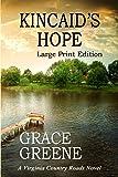 Kincaid's Hope (Large Print): A Virginia Country Roads Novel