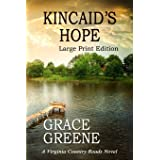 Kincaid's Hope (Large Print): A Virginia Country Roads Novel (Kersey Creek Book's Large Print Editions)
