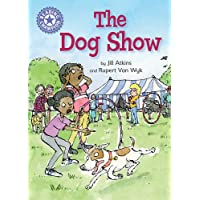 Reading Champion: The Dog Show: Independent Reading Purple 8