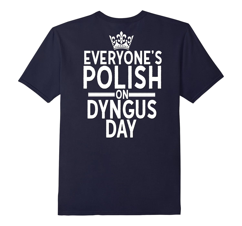 b469553f5f2e Everyones Polish On Dyngus Day Shirt Poland Pride Buffalo-RT ...