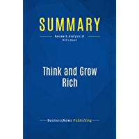 Summary: Think and Grow Rich: Review and Analysis of Hill's Book