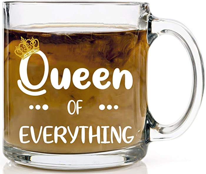 Queen of Everything Great Gift for Boss Lady Girl Mom Sister Aunt Girlfriend Wife Best Friend Birthday Gifts for Woman Crown Office Decor for Women Desk Royalty Novelty Mug - 13oz Glass By Funnwear