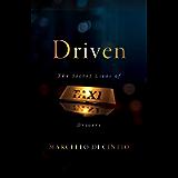Driven: The Secret Lives of Taxi Drivers (Untold Lives)