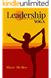 Leadership with a Twist of Yoga