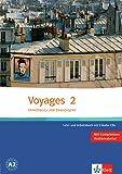Voyages 2: Französisch für Erwachsene. Lehr- und Arbeitsbuch + 2 Audio-CDs