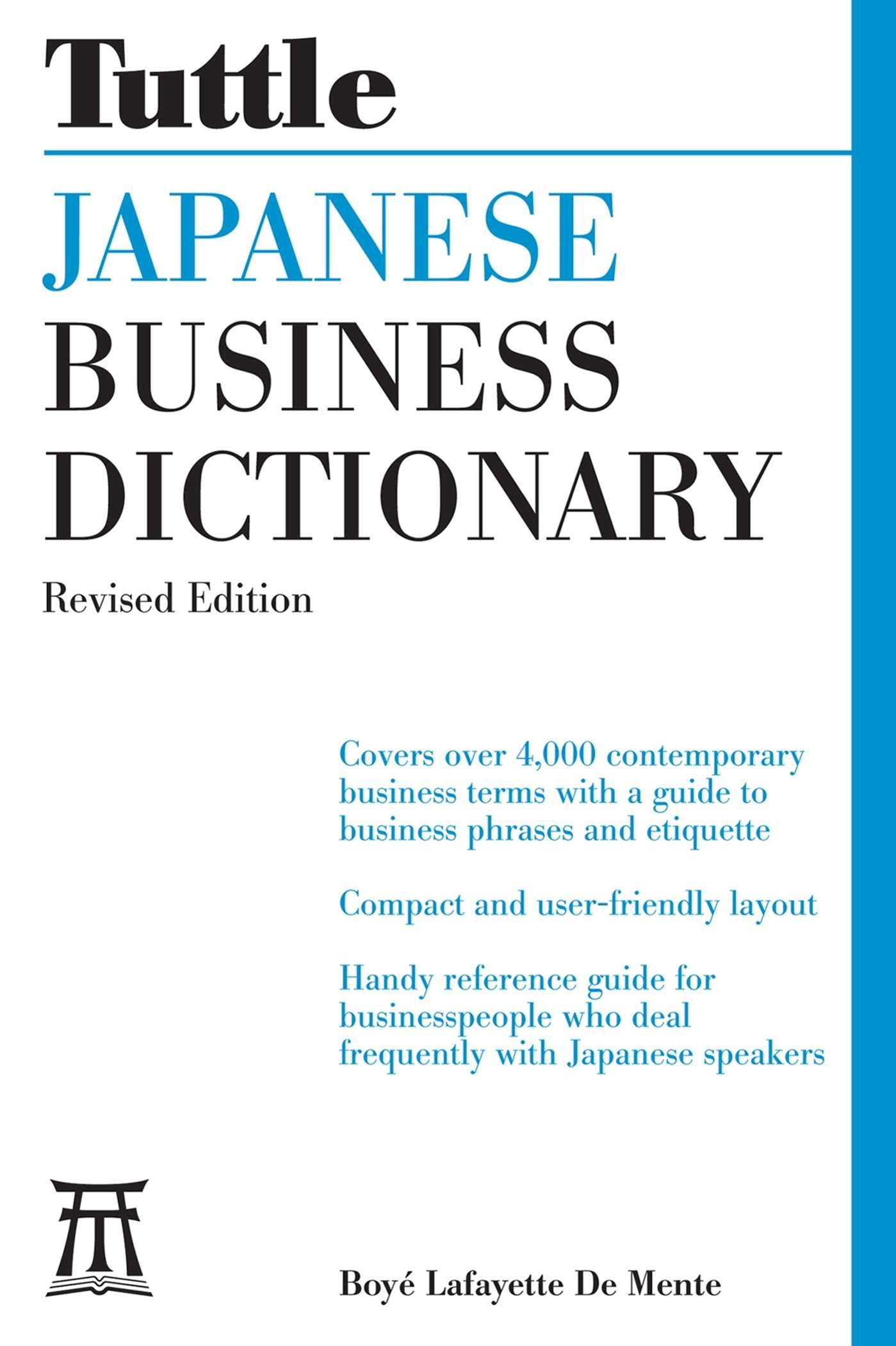 Tuttle Japanese Business Dictionary Revised Edition: Boye Lafayette