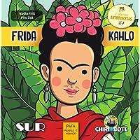Frida Kahlo: para meninas e meninos (Volume 1)